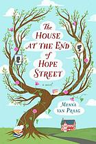 The house at the end of Hope Street : a novel
