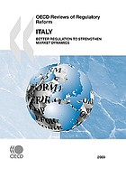 Italy : better regulation to strengthen market dynamics.