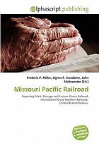 Missouri Pacific Railroad : reporting mark, Chicago and Eastern Illinois Railroad, International-Great Northern Railroad, Central Branch Railway