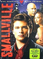 Smallville. The complete sixth season