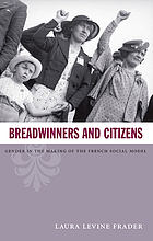 Breadwinners and citizens : gender in the making of the French social model