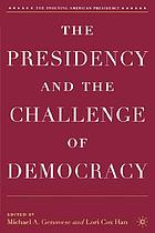 The presidency and the challenge of democracy