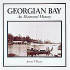 Georgian Bay : an illustrated history