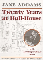 Twenty years at Hull House : with autobiographical notes