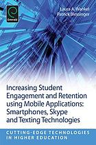 Increasing Student Engagement and Retention Using Mobile : Applications