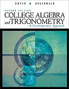 College algebra and trigonometry : a contemporary approach