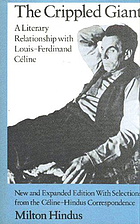 The crippled giant : a literary relationship with Louis-Ferdinand Céline