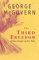 The third freedom : ending hunger in our time