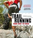 Trail running : from start to finish