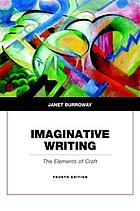 Imaginative writing : the elements of craft