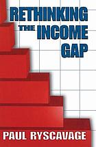 Rethinking the income gap