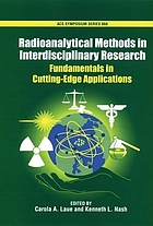 Radioanalytical methods in interdisciplinary research : fundamentals in cutting-edge applications