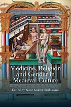 Medicine, religion, and gender in medieval culture