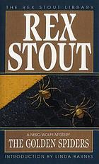 The golden spiders : a Nero Wolfe novel