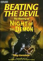 Beating the devil : the making of the Night of the Demon