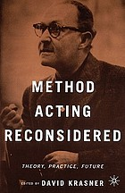 Method acting reconsidered : theory, practice, future