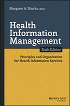 Health information management : principles and organization for health information services