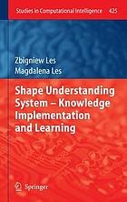 Shape understanding system -- Knowledge implementation and learning