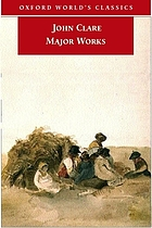 John Clare : major works - including selections from the shepherd's calendar.