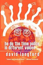 He do the time police in different voices : SF parody and pastiche