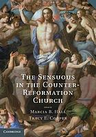 The sensuous in the Counter-Reformation church