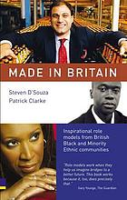 Made in Britain : inspirational role models from British Black and minority ethnic communities