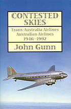 Contested skies : Trans-Australian Airlines, Australian Airlines, 1946-1992