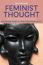 Feminist thought : a more comprehensive introduction