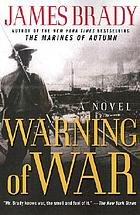 Warning of war : a novel of the North China Marines