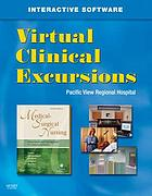 Virtual clinical excursions-- medical-surgical for : Lewis, Heitkemper, Dirksen, O'Brien, and Bucher : Medical-surgical nursing: assessment and management of clinical problems, 7th edition