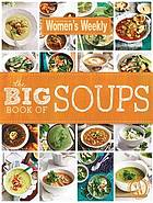 The big book of soups