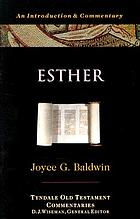 Tyndale Old Testament commentaries : Esther : an introduction and commentary