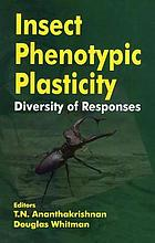 Insect phenotypic plasticity : diversity of responses