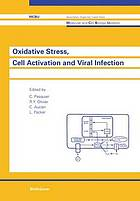 Oxidative stress, cell activation and viral infection