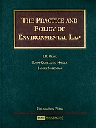 The practice and policy of environmental law