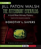 The Attenbury emeralds : Lord Peter Wimsey's first case