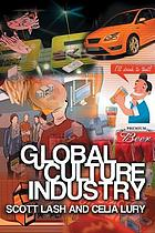 Global culture industry : the mediation of things
