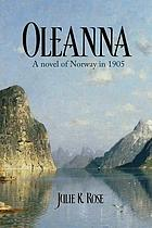 Oleanna : a novel of Norway in 1905
