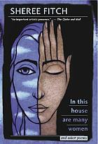 In this house are many women, and other poems
