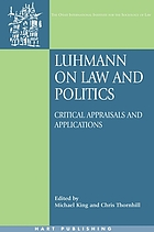 Luhmann on law and politics : critical appraisals and applications
