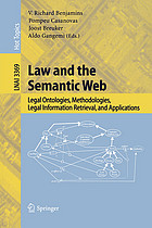 Law and the Semantic Web : Legal Ontologies, Methodologies, Legal Information Retrieval, and Applications