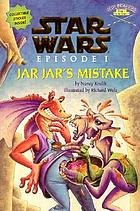 Star Wars, Episode I. Jar Jar's mistake