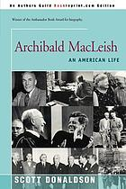 Archibald MacLeish : an American life
