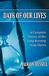 Days of our lives : a complete history of the... by  Maureen Russell