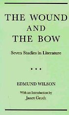 The Wound and the Bow : seven studies in literature