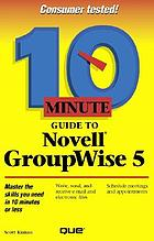 10 minute guide to Novell GroupWise 5