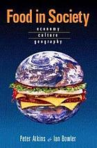Food in Society: Economy, Culture, Geography cover image