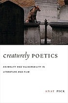 Creaturely poetics : animality and vulnerability in literature and film