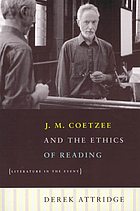 J.M. Coetzee & the ethics of reading : literature in the event