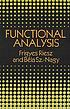 Functional analysis by  Frigyes Riesz